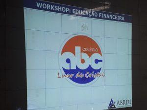 Workshop Educação Financeira 2- Colegio ABC